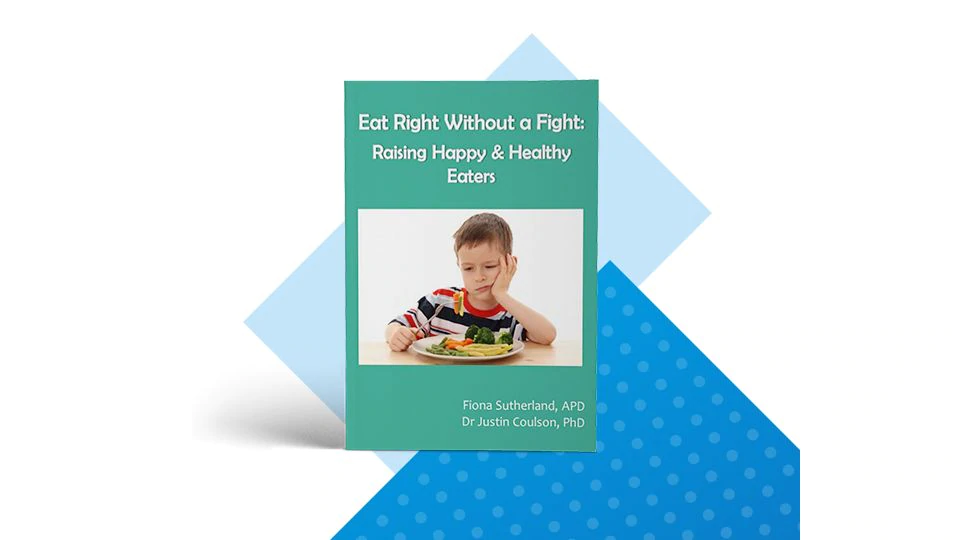 Ebook from Dr. Justin Coulson - Eat Right Without A Fight
